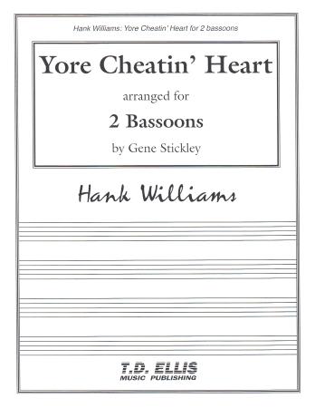 YORE CHEATIN' HEART (2 playing scores)