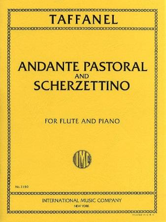 ANDANTE PASTORAL and SCHERZETTINO