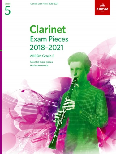 CLARINET EXAM PIECES Grade 5 (2018-2021)