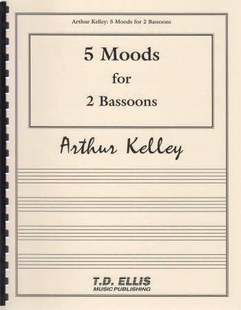 FIVE MOODS FOR TWO BASSOONS (playing score)