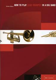HOW TO PLAY LEAD TRUMPET IN A BIG BAND + CD