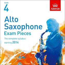 ALTO SAXOPHONE EXAM PIECES CD Grade 4 (2014-2017)