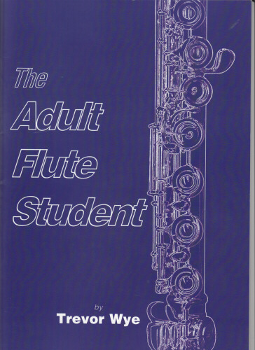 THE ADULT FLUTE STUDENT