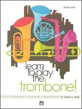 LEARN TO PLAY THE TROMBONE Book 1