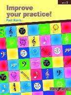 IMPROVE YOUR PRACTICE! Grade 5