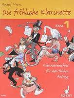 DIE FROHLICHE KLARINETTE Book 1 + CD (text in German)