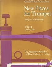 NEW PIECES FOR TRUMPET BOOK 2 Grades 5/6