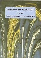 THREE FROM THE MAGIC FLUTE