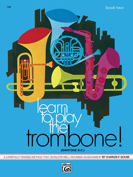 LEARN TO PLAY THE TROMBONE Book 2