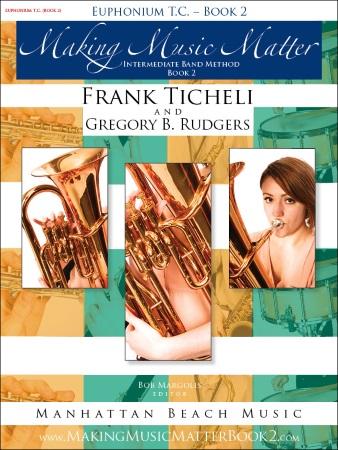 MAKING MUSIC MATTER Book 2 Euphonium (treble clef)