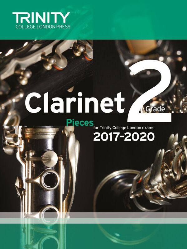 CLARINET PIECES 2017-2020 Grade 2 (score & part)