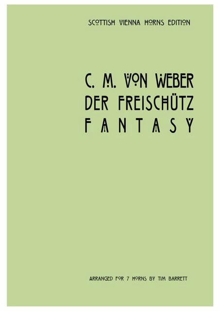 DER FREISCHUTZ Fantasy