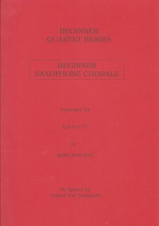 BEGINNER SAXOPHONE CHORALE (score & parts)