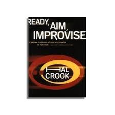 READY, AIM, IMPROVISE