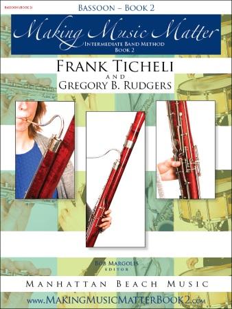 MAKING MUSIC MATTER Book 2 Bassoon