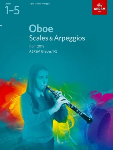 OBOE SCALES & ARPEGGIOS Grade 1-5 (from 2018)