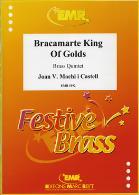 BRACAMARTE KING OF GOLDS