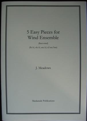 FIVE EASY PIECES for Wind Ensemble (score & parts)