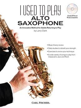 I USED TO PLAY ALTO SAXOPHONE + CD