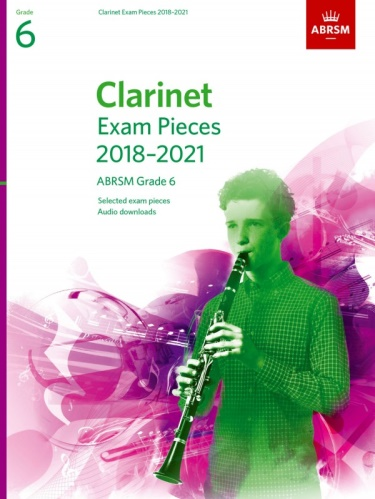 CLARINET EXAM PIECES Grade 6 (2018-2021)