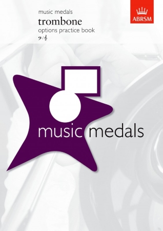 MUSIC MEDALS: Trombone options pratice book bass/treble