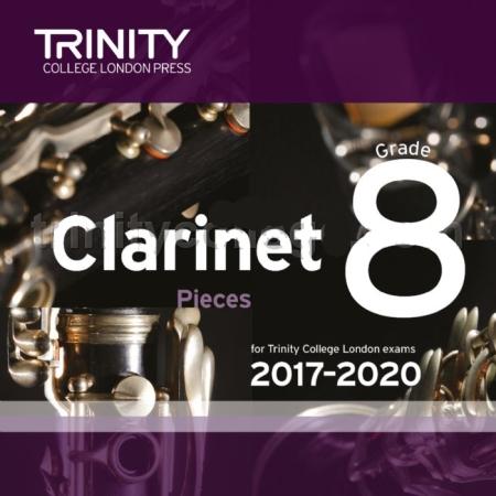 CLARINET PIECES 2017-2020 Grade 8 CD