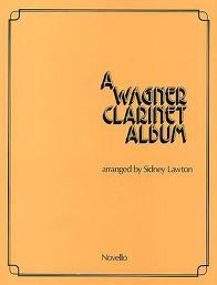 A WAGNER CLARINET ALBUM