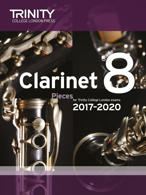 CLARINET PIECES 2017-2020 Grade 8 (score & part)