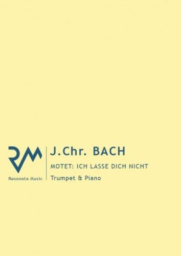 ICH LASSE DICH NICHT Motet BWV Anh. 159