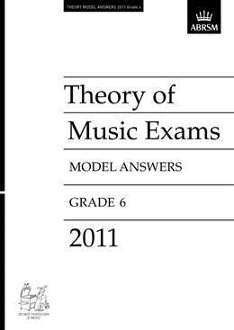 THEORY OF MUSIC EXAMS Model Answers Grade 6 2011