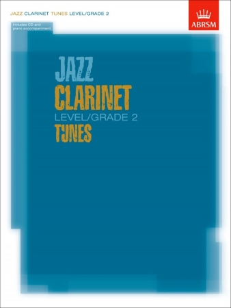 JAZZ CLARINET TUNES Grade 2 + CD