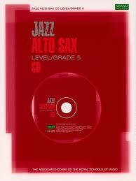 ALTO SAXOPHONE Grade 5 CD 2006+