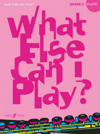 WHAT ELSE CAN I PLAY? Grade 2