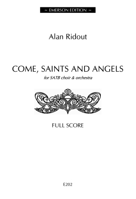 COME SAINTS AND ANGELS score
