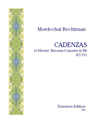 CADENZAS to Mozart's Bassoon Concerto, KV191