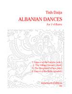 ALBANIAN DANCES (2 playing scores)