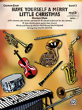 HAVE YOURSELF A MERRY LITTLE CHRISTMAS score & parts