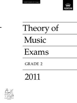 THEORY OF MUSIC EXAMS Grade 2 2011