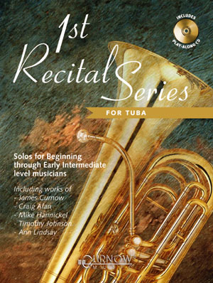 FIRST RECITAL SERIES + CD tuba in bass clef