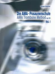 THE AMA TROMBONE METHOD Volume 1 + CD