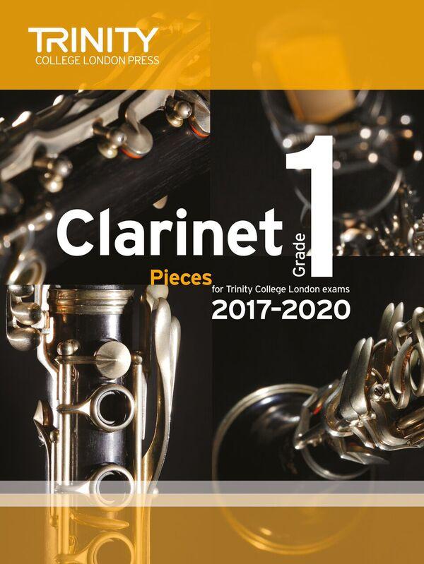 CLARINET PIECES 2017-2020 Grade 1 (score & part)